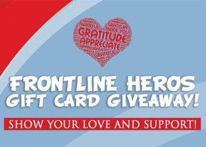 FRONTLINE HEROS GIFT CARD GIVEAWAY!